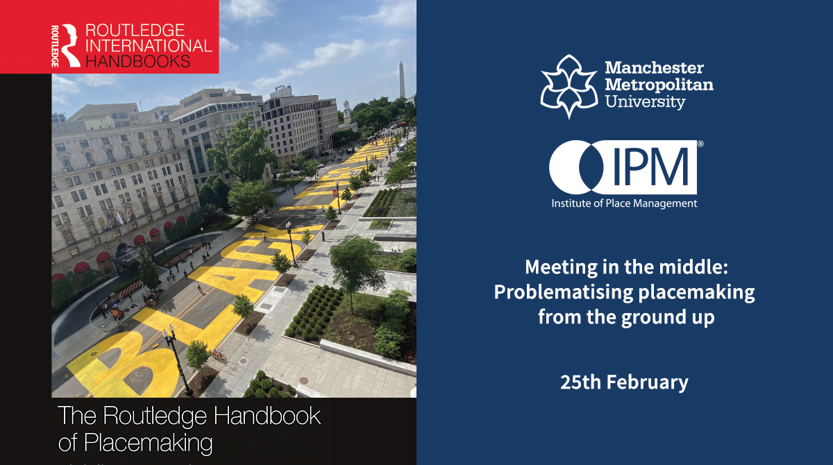 Meeting in the Middle: problematising placemaking from the ground up