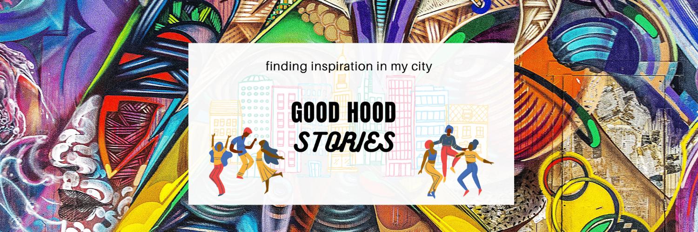 SA Cities Network Good Hood Stories